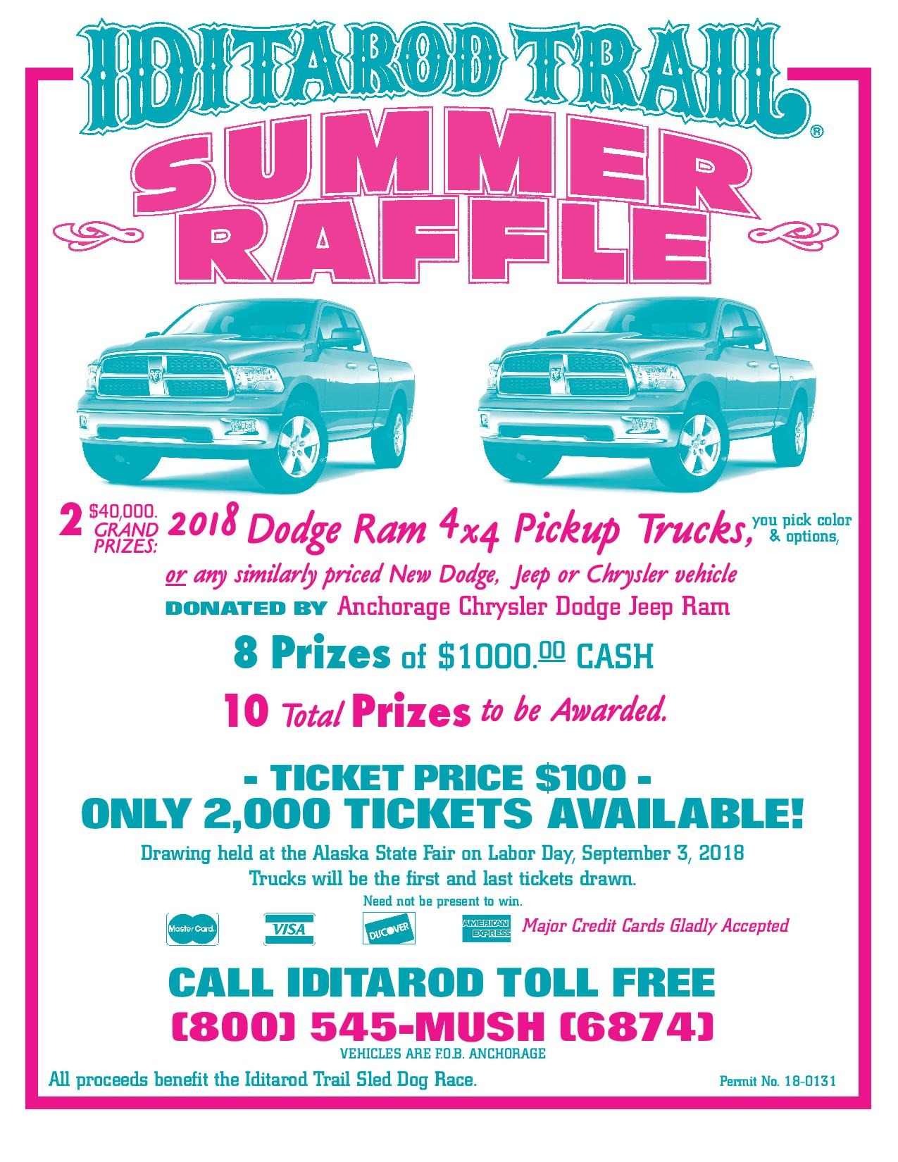 Summer Raffle Tickets Available! Call Now: 800 545 6874